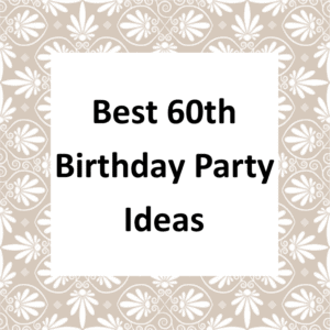 60th Birthday Party Ideas Page
